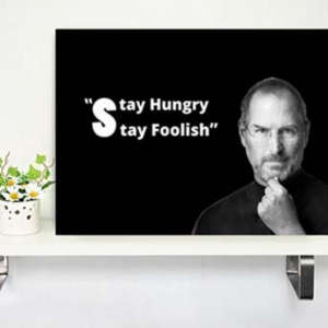 Tranh Treo Tường Stay Hungry Stay Foolish